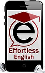 Effortless English audio and video lessons