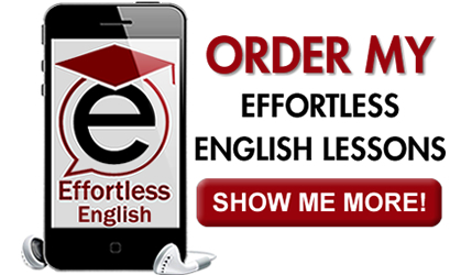 Order Effortless English